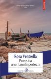 Povestea unei familii perfecte | Rosa Ventrella, Polirom