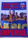 "Revista fotbal - ""Suporter STEAUA"" (Nr.19/2006)- poster Steaua Bucuresti"