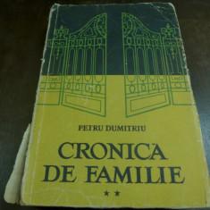 Cronica de familie de Petru Dumitriu vol. II Editura de stat pentru literatura