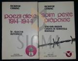 NICHIFOR CRAINIC - POEZII ALESE 1914-1944; SOIM PESTE PRAPASTIE (DOUA VOLUME)