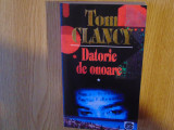 Cumpara ieftin TOM CLANCY -DATORIE DE ONOARE VOL.I