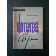 M. I. BOTEZ - DUREREA DE CAP