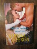 Să nu seduci un crai - Sabrina Jeffries (colecția IUBIRI DE POVESTE)