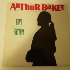 [Vinil] Arthur Baker & The Backbeat Disciples – Give In To The Rhythm