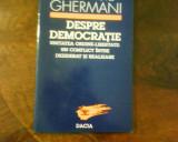 Dionisie Ghermani Despre Democratie, cu dedicatie si autograf