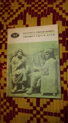 epictet manualul - marcus aurelius catre sine 247pagini foto