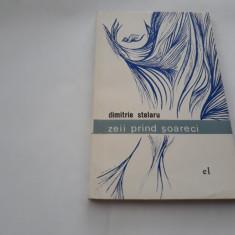 DIMITRIE STELARU - ZEII PRIND SOARECI    RF18/1