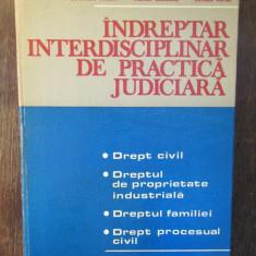INDREPTAR INTERDISCIPLINAR DE PRACTICA JUDICIARA-S.ZILBERSTEIN, F.DEAK, C.BIRSAN