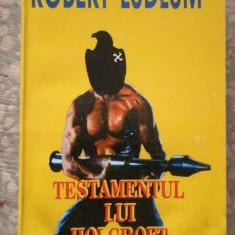 Testamentul Lui Holcroft 2 - Robert Ludlum ,275974