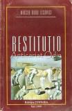 Cumpara ieftin Restitutio - Mircea Doru Lesovici