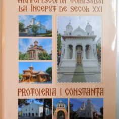 ARHIEPISCOPIA TOMISULUI LA INCEPUT DE SECOL XXI, PROTOIERIA I CONSTANTA 2016