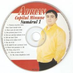 CD Adrian Copilul Minune – Numărul 1, original, fara coperta