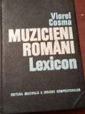 VIOREL COSMA  MUZICIENI ROMANI LEXICON