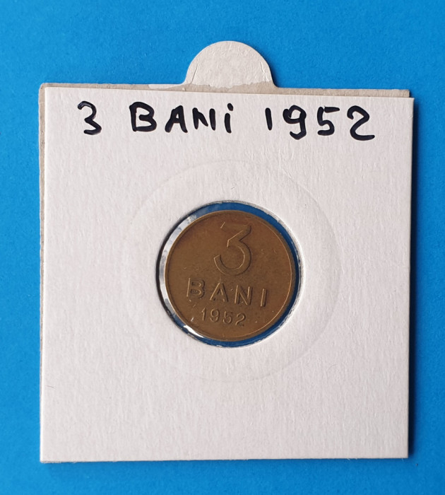 Moneda Republica Populara Romana 3 Bani 1952 in stare foarte buna