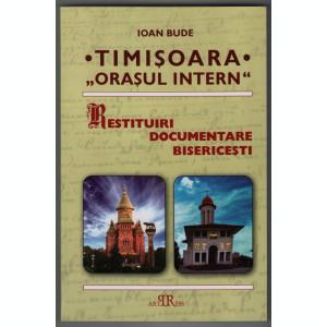 Ioan Bude - Timisoara - orasul intern