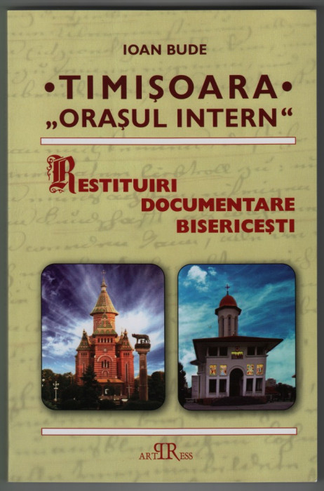 Ioan Bude, Timisoara, orasul intern, Istoricul parohiilor, Repere religioase