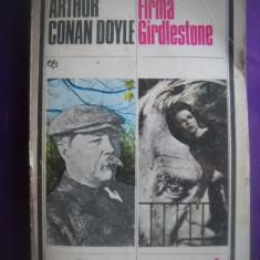 HOPCT  FIRMA GIRDLESTONE/ARTHUR CONAN DOYLE- 1980 -422  PAGINI
