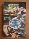 John Steinbeck - La răsărit de Eden ( vol. II )
