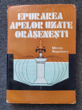EPURAREA APELOR UZATE ORASENESTI - Mircea Negulescu