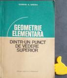 Geometrie elementara dintr-un punct de vedere superior Edwin E. Moise