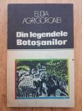 E. Agrigoroaiei - Din legendele Botoşanilor - locuri şi legende