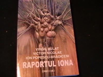 RAPORTUL IOONA-VIRGIL BULAT-ION POPESCU-BRADICENI-CU AUTOGRAF-416 PG-ED-COGITO- foto