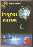 Maria Tiriboi-Inapoi in viitor