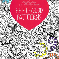 Feel-Good Patterns Colouring Book