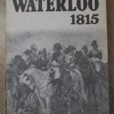 WATERLOO 1815 - GH. AL. PETRESCU