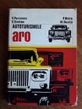 Autoturismele ARO - V. Parizescu  / R3P2S, Alta editura