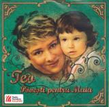 CD pentru copii: Teo Trandafir - Povesti pentru Maia ( 2009, stare foarte buna )