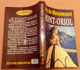 Mont-Oriol. Editura Orizonturi, 2013 - Guy de Maupassant, Alta editura