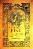 Junii din Scheii Brasovului   Vasile Oltean