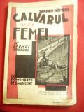 Sandor Kemeri- Calvarul unei femei-Pe drumul durerilor- Ed. Adeverul , 128 pag