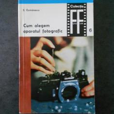 S. COMANESCU - CUM ALEGEM APARATUL FOTOGRAFIC volumul 6