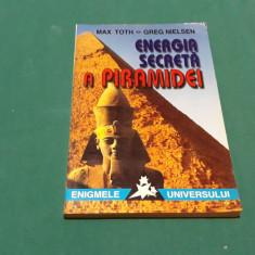 ENERGIA SECRETĂ A PIRAMIDEI/ MAX TOTH, GREG NIELSEN/ 1997