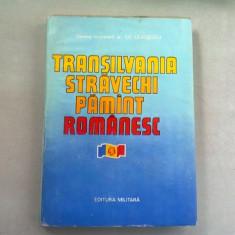 TRANSILVANIA STRAVECHI PAMANT ROMANESC - ILIE CEAUSESCU