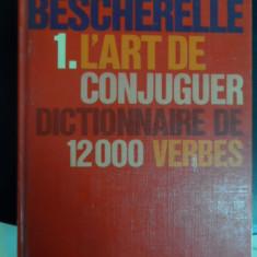 Le Nouveau Beschereelle: L`art De Conjuguer - Necunoscut ,548432