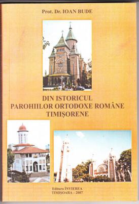 DIN ISTORICUL PAROHIILOR ORTODOXE ROMANE TIMISORENE - PROT. DR. IOAN BUDE foto
