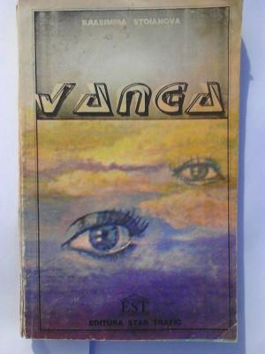 Vanga - Krasimira Stoianova     (posib. expediere si 6 lei/gratuit) (4+1) foto