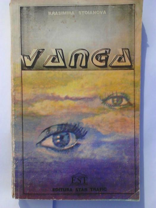 Vanga - Krasimira Stoianova     (posib. expediere si 6 lei/gratuit) (4+1)