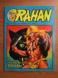 RAHAN nr. 22 / 26 octombrie 2010 - Invincibilul Rahan