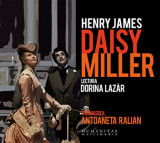 Cumpara ieftin Daisy Miller (2 CD)/Henry James, Humanitas Multimedia