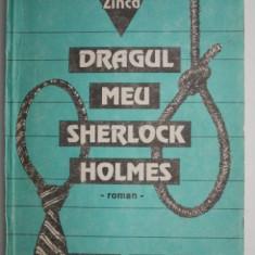 Dragul meu Sherlock Holmes – Haralamb Zinca