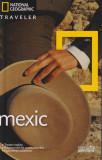 Cumpara ieftin National Geographic Traveler: Mexic, Adevarul Holding, 2010