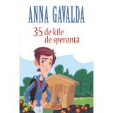 35 de kile de speranta - Anna?Gavalda