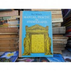 Manual practic de stenografie , Paul Mihaila