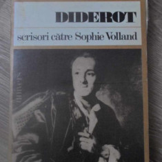 SCRISORI CATRE SOPHIE VOLLAND - DIDEROT