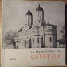 LE MONASTERE DE CETATUIA - N. GRIGORAS