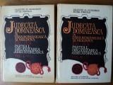 JUDECATA DOMNEASCA IN TARA ROMANEASCA SI MOLDOVA 1611-1831 - VALENTIN AL. GEORGESCU VOL.I+II